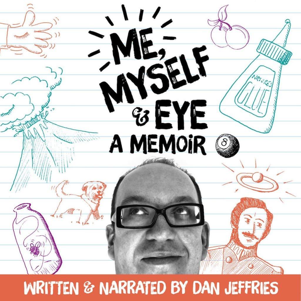 Me Myself Eye Audiobook Cover